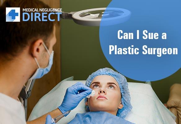 sue a Plastic Surgeon