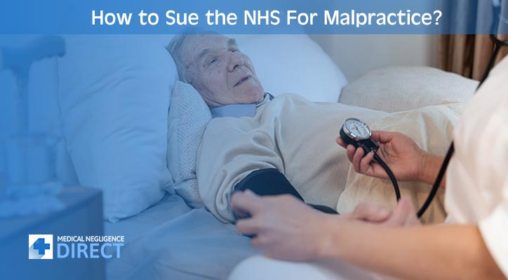 Sue the NHS For Malpractice