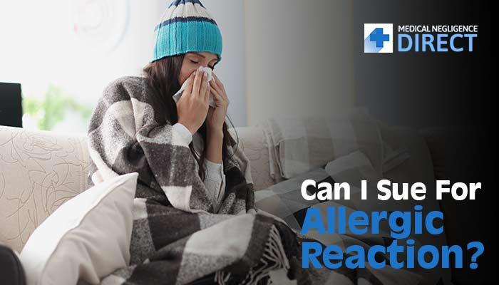 Medical Malpractice Allergic Reaction