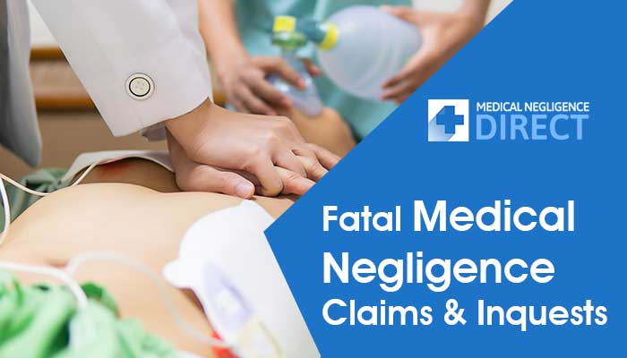 Fatal Medical Negligence Claims