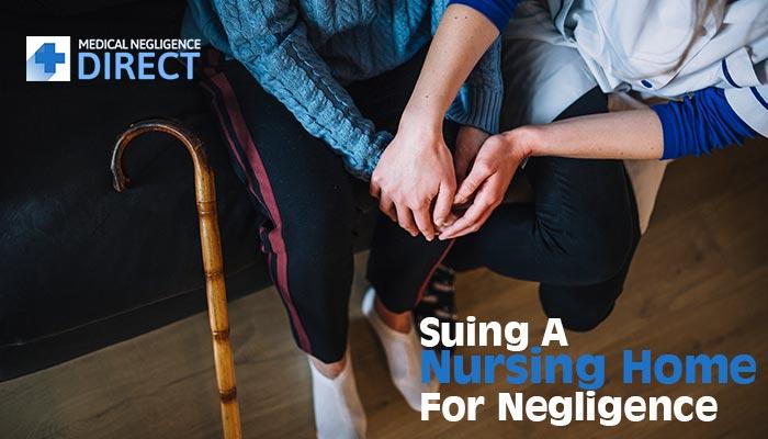 Nursing Home For Negligence