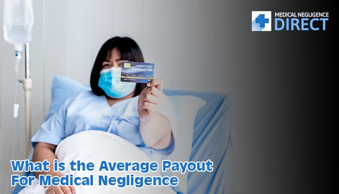 medical negligence payouts