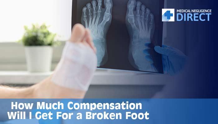 broken foot compensation claims